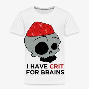 Crit For Brains - Toddler Premium T-Shirt