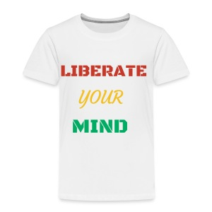 Liberate your mind clothing - Toddler Premium T-Shirt