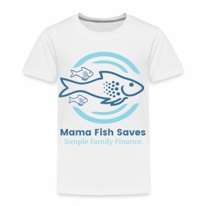 Mama Fish Saves Logo Print - Toddler Premium T-Shirt
