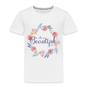 Beautiful One - Toddler Premium T-Shirt