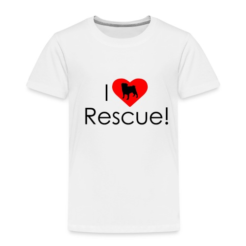 I Heart Rescue Pug - Toddler Premium T-Shirt