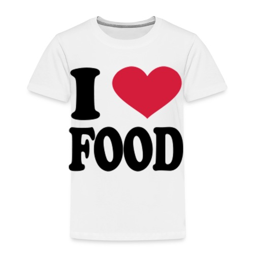 i love food - Toddler Premium T-Shirt