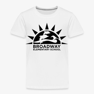 Broadway Elementary Logo - Toddler Premium T-Shirt