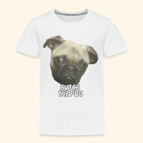 Butch The Pug - Toddler Premium T-Shirt