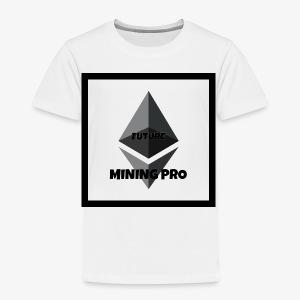 Future Ethereum Mining Pro - Toddler Premium T-Shirt