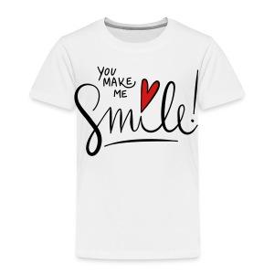 You make me smile Front - Toddler Premium T-Shirt