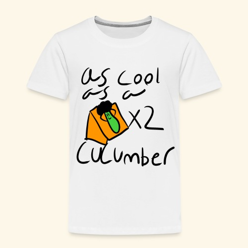 As Cool As A Cucomber - Toddler Premium T-Shirt