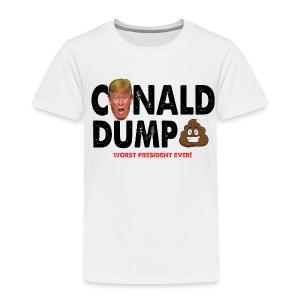 Conald Dump Worst President Ever - Toddler Premium T-Shirt