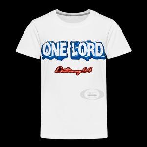 One Lord - Toddler Premium T-Shirt