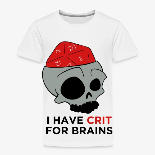 Crit For Brains - Toddler Premium T-Shirt