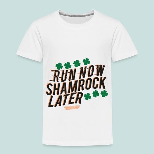 Shamrock Later - Toddler Premium T-Shirt