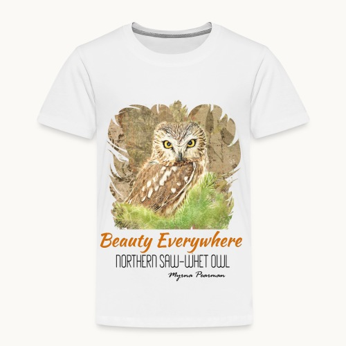 Beauty Everywhere Carolyn Sandstrom - Toddler Premium T-Shirt