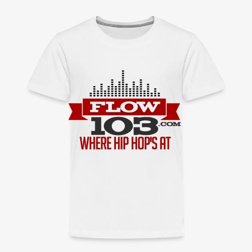 FLOW 103 - Toddler Premium T-Shirt
