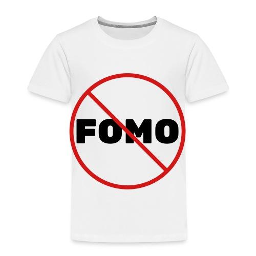 FOMO Prohibited - Toddler Premium T-Shirt