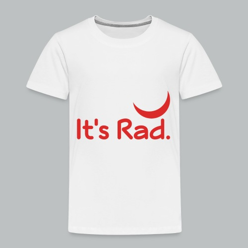 It's Rad - Toddler Premium T-Shirt
