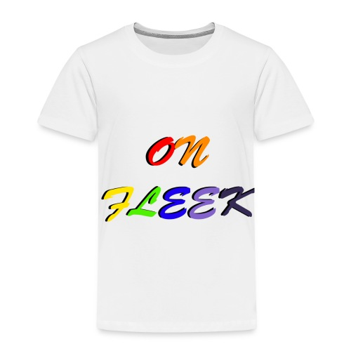 On Fleek -PACER- - Toddler Premium T-Shirt