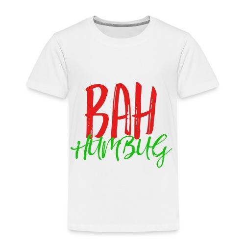 Bah Humbug Handwritten - Toddler Premium T-Shirt