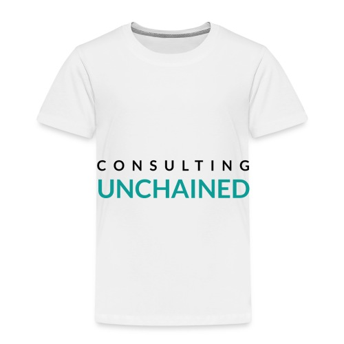 Consulting Unchained - Toddler Premium T-Shirt