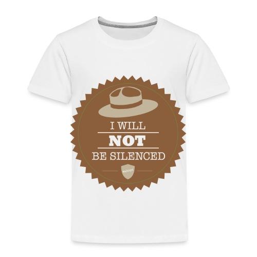 Not be Silenced - Toddler Premium T-Shirt
