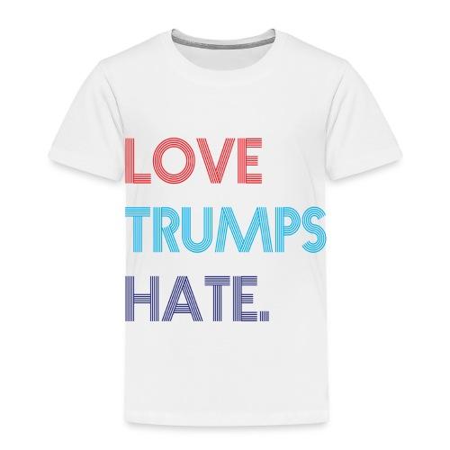 Love Trumps Hate Retro - Toddler Premium T-Shirt