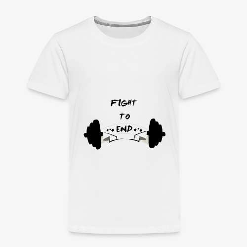 Fight To End - Toddler Premium T-Shirt