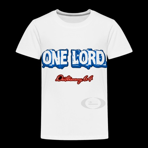 One Lord - Toddler Premium T-Shirt