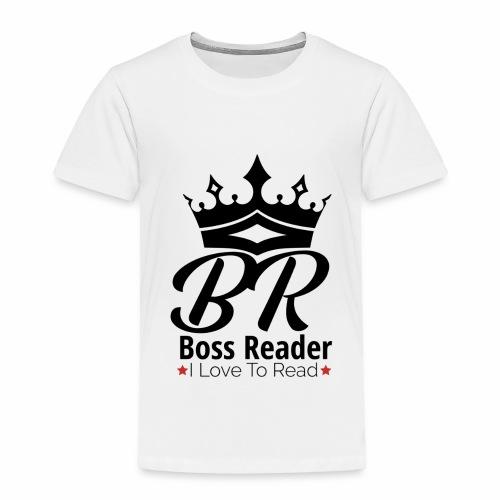LADIES BOSSREADER CROWN - Toddler Premium T-Shirt