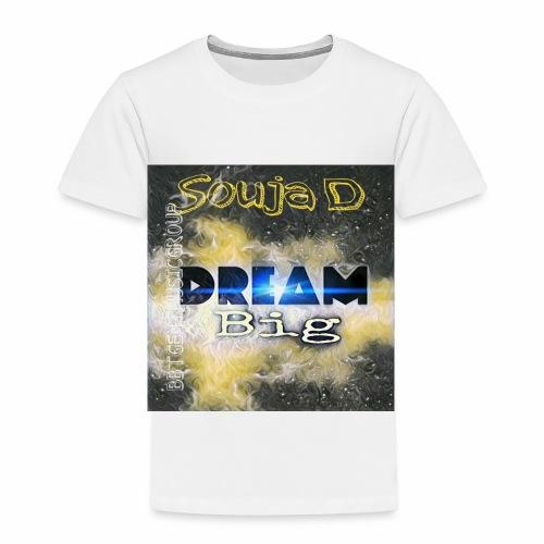 BIG DREAMS - Toddler Premium T-Shirt