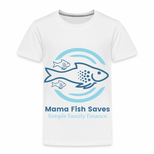 Mama Fish Saves Logo Print - Toddler Premium T-Shirt