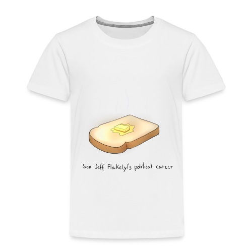 he's toast - Toddler Premium T-Shirt
