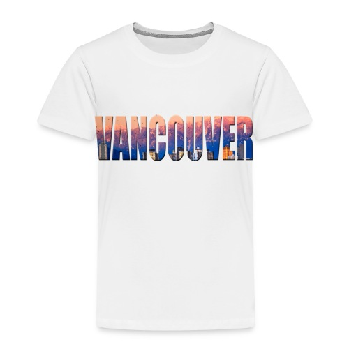 Sweet Vancouver Tees - Toddler Premium T-Shirt