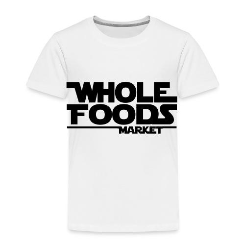 WHOLE_FOODS_STAR_WARS - Toddler Premium T-Shirt