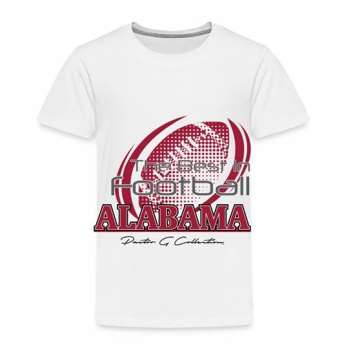 Pastor G Collection - Best In Football Alabama - Toddler Premium T-Shirt