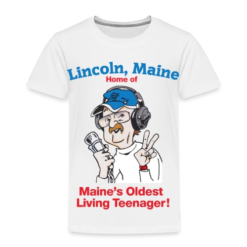 Maine's Oldest Living Teenager - Toddler Premium T-Shirt
