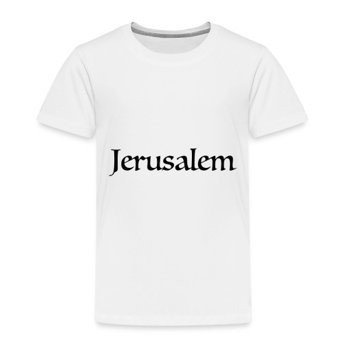 Jerusalem - Toddler Premium T-Shirt