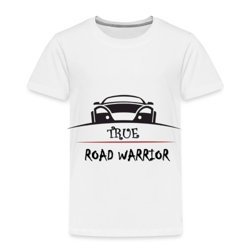 True Road Warrior - Toddler Premium T-Shirt