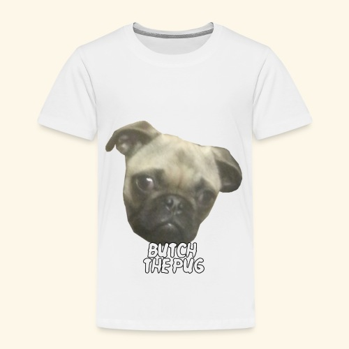 Butch The Pug - Toddler Premium T-Shirt