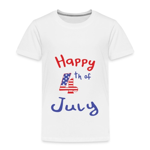 happy 4th of July - Toddler Premium T-Shirt