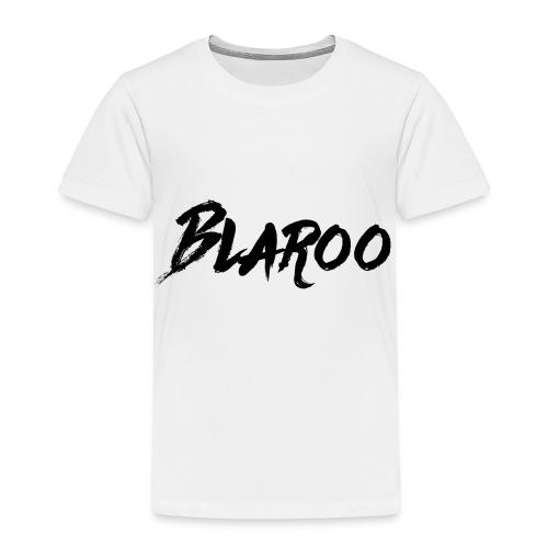 Blaroo - Toddler Premium T-Shirt