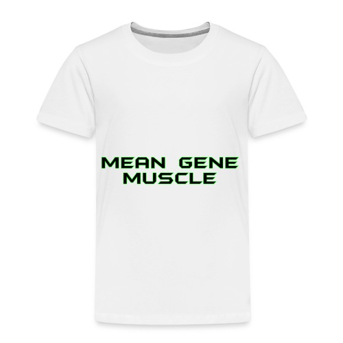 Mean Gene - Toddler Premium T-Shirt