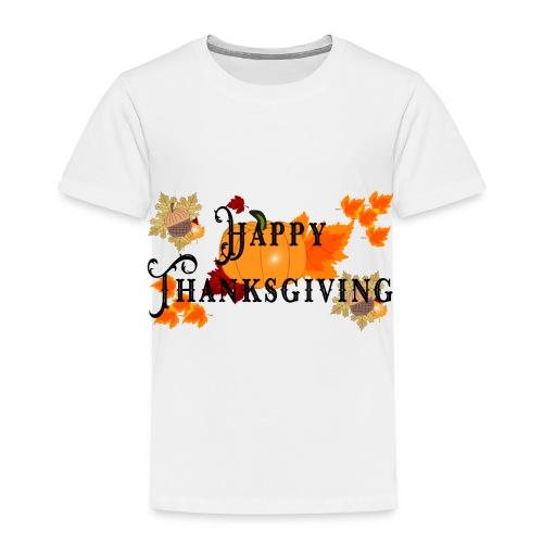 Happy Thanksgiving greeting card - Toddler Premium T-Shirt