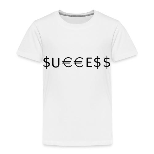 Money is Success. Success is Money - Toddler Premium T-Shirt