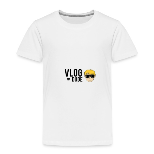 VLOG DUDE - Toddler Premium T-Shirt