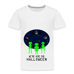 WE'RE HERE FOR HALLOWEEN - Toddler Premium T-Shirt
