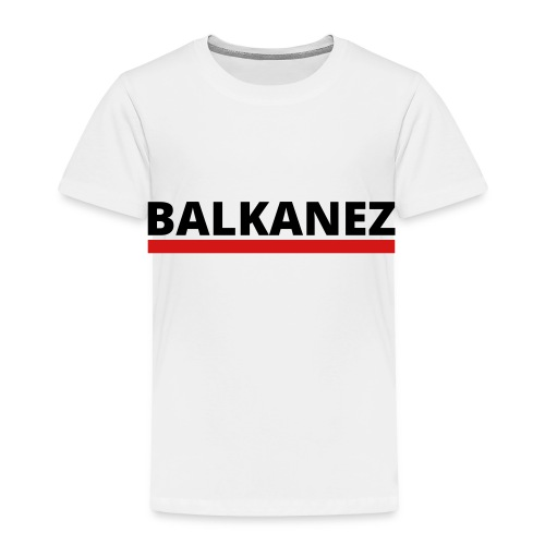 BALKANEZ BLACK - Toddler Premium T-Shirt