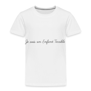 Je suis un Enfant Terrible child - Toddler Premium T-Shirt