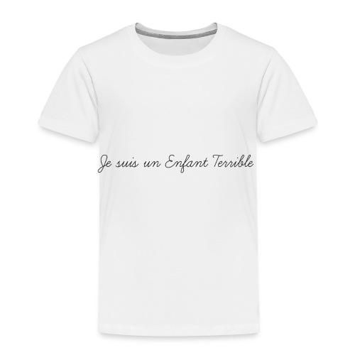 Je suis un Enfant Terrible child - Toddler Premium T-Shirt
