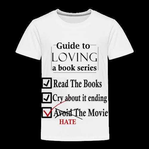 Guide To Loving A Book Series (Black) - Toddler Premium T-Shirt