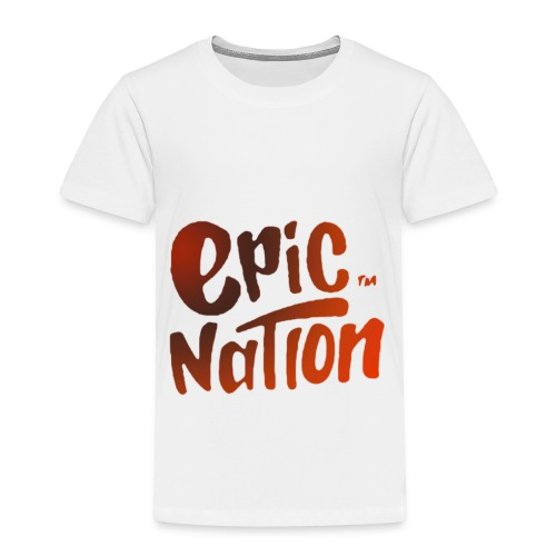 Epic nation Sportsgear - Toddler Premium T-Shirt