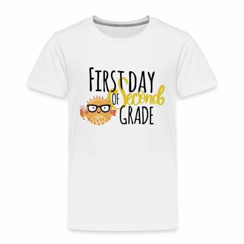 First Day of Second Grade - Toddler Premium T-Shirt